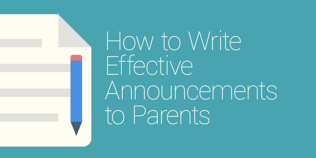How to write effective announcements to parents hubbli maxwellsz