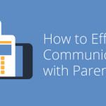 effectively communicate with parents