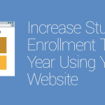 FEATURED_Increase-Student-Enrollment-This-Year-Using-Your-Website