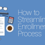 FEATURED_How-to-Streamline-the-Enrollment-Process