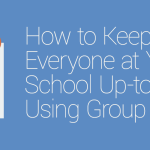 FEATURED_How-to-Keep-Everyone-at-Your-School-Up-to-Date-Using-Group-Posts