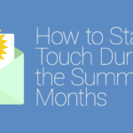 FEATURED_How-to-Stay-in-Touch-During-the-Summer-Months
