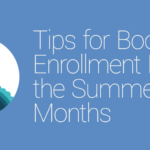 FEATURED_Tips-for-Boosting-Enrollment-During-the-Summer-Months