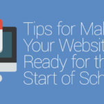 FEATURED_Tips-for-Making-Your-Website-Ready-for-the-Start-of-School