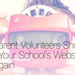 FEATURED_Think-Parent-Volunteers-Should-Design-Your-School's-Website--Think-Again