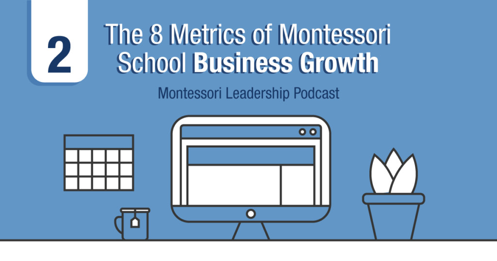 Montessori school business growth