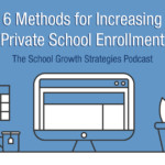6-Methods-for-increasing-private-school-enrollment